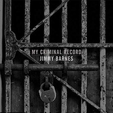 My Criminal Record (Deluxe Edition) mp3 Album by Jimmy Barnes