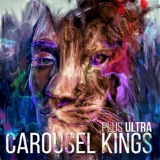 Plus Ultra mp3 Album by Carousel Kings