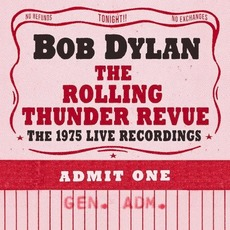 The Rolling Thunder Revue: The 1975 Live Recordings mp3 Artist Compilation by Bob Dylan