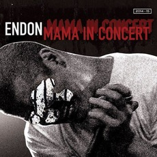 Mama in Concert mp3 Live by Endon