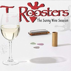 The Sunny Wine Session mp3 Album by T-Roosters