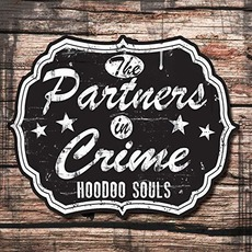 Hoodoo Souls mp3 Album by The Partners In Crime