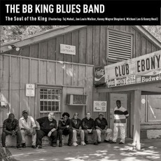 The Soul of the King mp3 Album by The BB King Blues Band