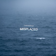 Misplaced mp3 Album by Chaoskeeper