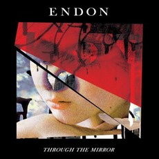 Through the Mirror mp3 Album by Endon