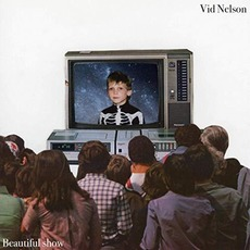 Beautiful Show mp3 Album by Vid Nelson