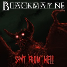 Spat from Hell mp3 Album by Blackmayne