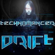 Drift mp3 Single by Technomancer