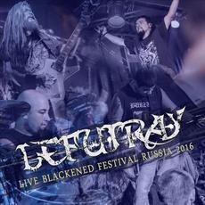 Live Blackened Festival Russia 2016 mp3 Live by Lefutray