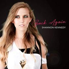 Back Again mp3 Album by Shannon Kennedy