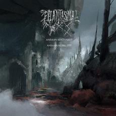 Ansaan syntyneet - Ansaan kuolleet mp3 Album by Phantasmal
