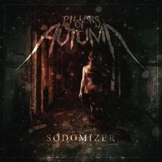 Sodomizer mp3 Album by Pillars of Autumn