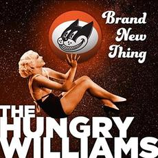 Brand New Thing mp3 Album by The Hungry Williams