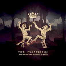 Crush the Wise Men Who Refuse to Submit mp3 Album by The Progerians