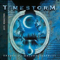 Shades Of Unsconsciousness (Remastered) mp3 Album by Timestorm