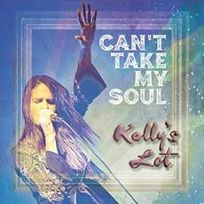 Can't Take My Soul mp3 Album by Kelly's Lot