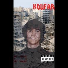 My Name Is My Name mp3 Album by Koufar