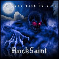 Welcome Back to Life mp3 Album by Rocksaint