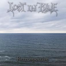 Retrospective mp3 Album by Lost In Blue