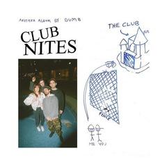 Club Nites mp3 Album by Dumb