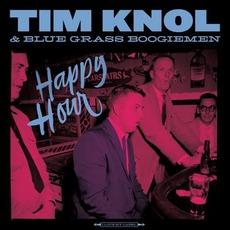Happy Hour mp3 Album by Tim Knol & Blue Grass Boogiemen