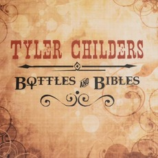 Bottles and Bibles mp3 Album by Tyler Childers