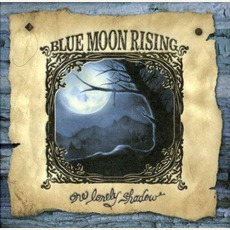 One Lonely Shadow mp3 Album by Blue Moon Rising