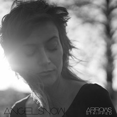 Arrows (Stripped) mp3 Album by Angel Snow