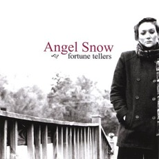 Fortune Tellers mp3 Album by Angel Snow