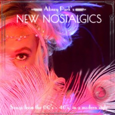 Abney Park's New Nostalgics mp3 Album by Abney Park