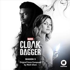 Cloak & Dagger, Season 2 (Original Score) mp3 Soundtrack by Mark Isham