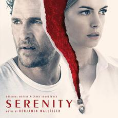 Serenity (Original Motion Picture Soundtrack) mp3 Soundtrack by Benjamin Wallfisch