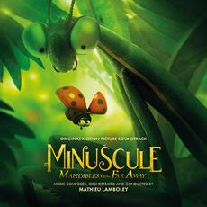 Minuscule: Mandibles from far Away (Original Motion Picture Soundtrack) mp3 Soundtrack by Mathieu Lamboley