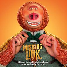 Missing Link (Original Motion Picture Soundtrack) mp3 Soundtrack by Carter Burwell