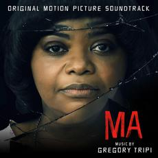 Ma (Original Motion Picture Soundtrack) mp3 Soundtrack by Gregory Tripi