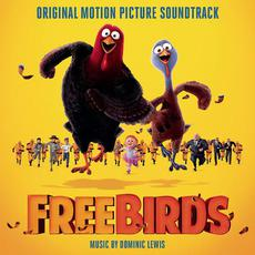 Free Birds (Original Motion Picture Soundtrack) mp3 Soundtrack by Dominic Lewis