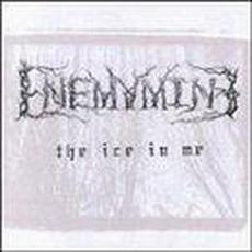 The Ice in Me mp3 Album by Enemymine