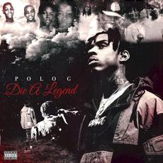Die a Legend mp3 Album by Polo G