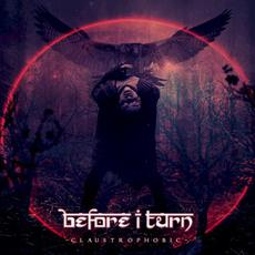 Claustrophobic mp3 Album by Before I Turn