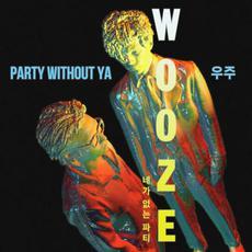Party Without Ya mp3 Single by WOOZE