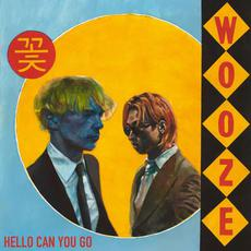 Hello Can You Go mp3 Single by WOOZE