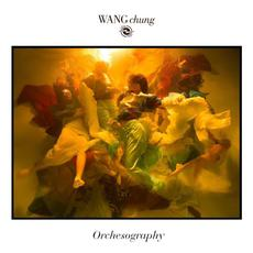 Orchesography mp3 Album by Wang Chung