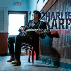 Back To You mp3 Album by Charlie Karp