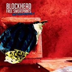 Free Sweatpants: The Instrumentals mp3 Album by Blockhead