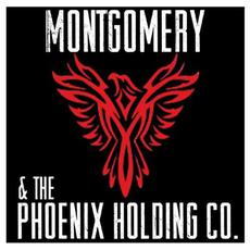 Montgomery & The Phoenix Holding Co. mp3 Album by Montgomery & The Phoenix Holding Co.