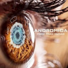 More Than Human mp3 Album by Andromida