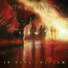 In Fine Initium mp3 Album by Nth Ascension