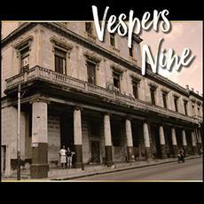 Vespers Nine mp3 Album by Vespers Nine