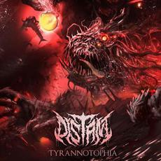Tyrannotophia mp3 Album by Distant