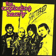 Shattered mp3 Artist Compilation by The Exploding Hearts